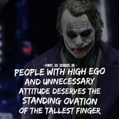 23 Joker quotes that will make you love him more Comment YES if you agree with this post. For more Motivational and Realistic Jok Dark Quotes, Strong Quotes, Wisdom Quotes, True Quotes, Positive Quotes, Motivational Quotes, Funny Quotes, Inspirational Quotes, Quotes On Ego