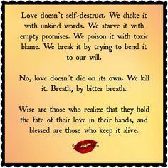Love doesn't self destruct.