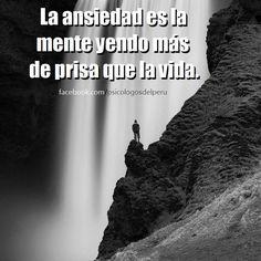 〽️La ansiedad es la mente yendo más de prisa que la vida...