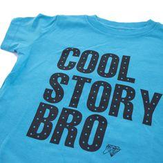 Cool Story Bro Tee – enjoyessential