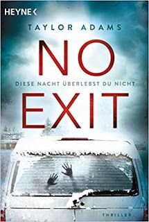 Buy No Exit: Diese Nacht überlebst du nicht - Thriller by Angelika Naujokat, Taylor Adams and Read this Book on Kobo's Free Apps. Discover Kobo's Vast Collection of Ebooks and Audiobooks Today - Over 4 Million Titles! Will Turner, Don Winslow, Importance Of Library, Exit Sign, Colorado, S Diary, Some Words, Ebook Pdf, Book Quotes