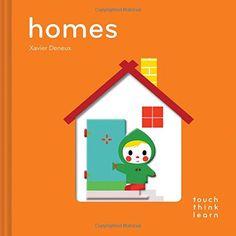 TouchThinkLearn: Homes by Xavier Deneux https://www.amazon.com/dp/1452145180/ref=cm_sw_r_pi_dp_x_5F.4ybEQ3YV56