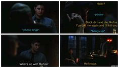 My absolute FAVOURITE Bobby Singer quote - I couldn't breathe I was laughing so hard the first time I saw this XD