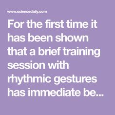 For the first time it has been shown that a brief training session with rhythmic gestures has immediate benefits for narrative discourse in children of 5 and 6 years of age. Telling Stories, 6 Years, First Time, Storytelling, Training, Age, Education, Children, Articles