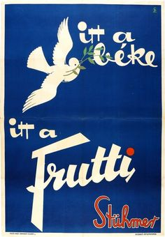 Lonkay, Antal - Peace is here, Frutti is here - Stuhmer candy, 1947