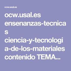 ocw.usal.es ensenanzas-tecnicas ciencia-y-tecnologia-de-los-materiales contenido TEMA%204-%20MATERIALES%20CERAMICOS.pdf