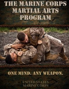 The Marine Corps Martial Arts Program: The Complete Combat System by United States Marine Corps, Once A Marine, Marine Mom, Us Marine Corps, Usmc, Marines, Survival, Thing 1, Art Programs, Okinawa