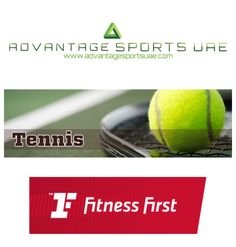 Advantage Sports UAE NEW Dubai Tennis Programs - September 2016   Join us for Tennis in Dubai with Fitness First Community Clubs.   Existing Locations: Meadows Village, The Lakes Club and Town Centre. Book your place at one of our 4 Fitness First locations today. Programs available for children from age 3 and adults of all levels.   See you in the new term.   Healthy regards  Advantage Sports UAE www.advantagesportsuae.com