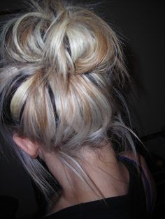 Messy Bun. Mine never look right -- gotta figure it out since it's pretty much the best hairstyle ever.