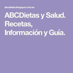 ABCDietas y Salud. Recetas, Información y Guía.