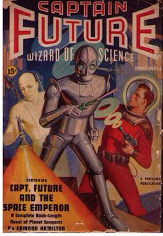 Captain Future pulp magazine cover, and poster on wall of Big Bang Theory set. Pulp Fiction, Pulp Magazine, Magazine Art, Magazine Covers, Sci Fi Books, Comic Books, Science Fiction Kunst, Sci Fi Comics, Classic Sci Fi