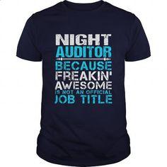 NIGHT-AUDITOR - #shirtless #t shirt printer. PURCHASE NOW => https://www.sunfrog.com/LifeStyle/NIGHT-AUDITOR-110471007-Navy-Blue-Guys.html?60505