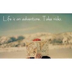 La vida es una aventura. Toma riesgos   #wednesday #life #adventure #risks #byou #becomplete