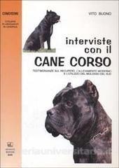 Interviste con il cane corso