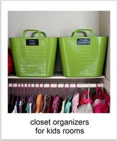 Baskets in kids' closets for clothes that need repair, have a stain, or are too small