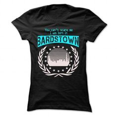 Born In Bardstown - Cool T-Shirt !!! T-Shirts, Hoodies (19$ ==► Order Here!)