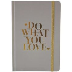 TRICOASTAL DESIGN Do What You Love Bound Journal ($5.97) ❤ liked on Polyvore featuring home, home decor, stationery, stationary and multi