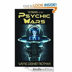 Veterans of the Psychic Wars by Wayne Gerard Trotman. $4.14. Author: Wayne Gerard Trotman. Publisher: Red Moon Productions Ltd. (January 1, 2011). 416 pages