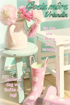 Good Morning Greetings, Good Morning Quotes, Goeie More, Afrikaans Quotes, Morning Blessings, Friendship Quotes, Mornings, Elsa, Diamond