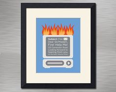 The IT Crowd Inspired Art Print Fire Quote 8x10 by FaithHopeTrick, $16.00