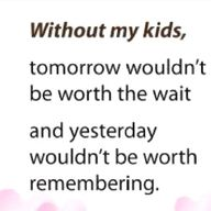 """Truth....and yes, """"kids"""" - My amazing precious son and two dogs. The dogs count."""