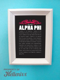 "Alpha Phi ""creed"" digital print artwork. $3.00, via Etsy. Seriously?! Want!"