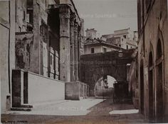 Roma Sparita - Via Bonella dall'interno del Foro di Augusto Foto dei f.lli D'Alessandri 1870 circa
