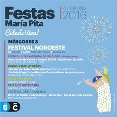Tercera jornada de las Fiestas de #MaríaPita16! Continúa el Festival Noroeste Estrella Galicia, el Parque das Utopías se acerca a Vioño y As Conchiñas, y comienza el Festival Internacional de Folclore en Monte Alto.
