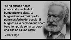La burguesia no es una clase. Victor Hugo