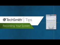 Recording Your Screen - TechSmith Tips - YouTube