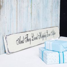 'And They Lived Happily Ever After' Wooden Sign this would be perfect over the bed.