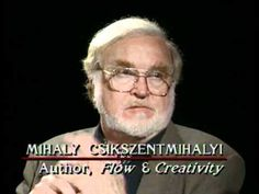 Thinking Allowed interview with Csikszentmihalyi