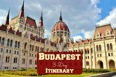 Our Budapest 3-Day Itinerary is designed for the visitor who is short on time, but wants to maximize Budapest sightseeing and experiences!