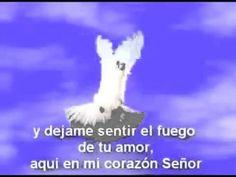 BAUTIZAME SEÑOR CON TU ESPÍRITU Y DÉJAME SENTIR EL FUEGO DE TU AMOR - YouTube