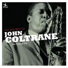 John Coltrane - The Very Best of John Coltrane: The Prestige Era