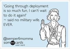 The best deployment Memes and Ecards. See our huge collection of deployment Memes and Quotes, and share them with your friends and family. Someecards, Haha Funny, Funny Shit, Funny Stuff, Funny Things, Funny Life, Awesome Stuff, Thing 1, It Goes On