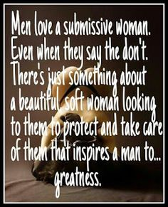 Men love a submissive woman. There's just something about a beautiful, soft woman looking to them to protect and take care of them that inspires a man to greatness. Spanked Wife, Submarine Quotes, Getting Spanked, Submissive Wife, Dom And Subs, Flirty Quotes, Bible Teachings, Uplifting Quotes, Man In Love