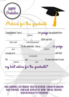 Create goofy graduation madlib and have everyone at the party help us fill it in!