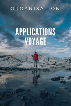 Mes 10 applications indispensable pour organiser son voyage et pour voyager
