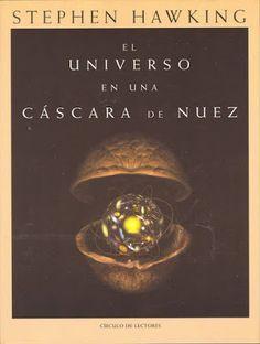 Fragmentos El Universo En Una Cáscara De Nuez Libros De Metafisica Libros De Espiritualidad Libros De Lectura