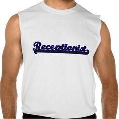 Receptionist Classic Job Design Sleeveless T Shirt, Hoodie Sweatshirt