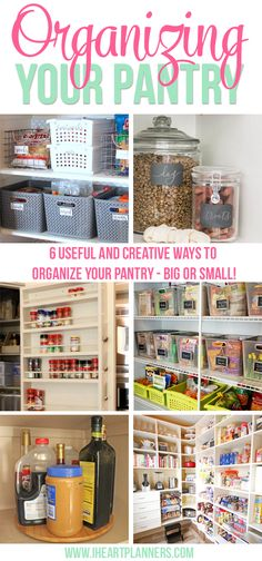 A collection of six useful and creative ways to conquer pantry organization in your home - big or small! - iheartplanners.com