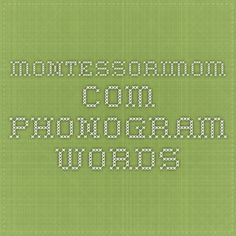 MontessoriMom.com - Phonogram Words