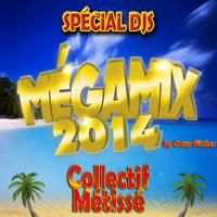 collectif métissé - megamix 2014 - radio mix