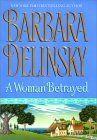 A Woman Betrayed, by Barbara Delinsky