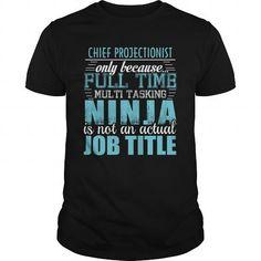 CHIEF PROJECTIONIST Ninja T-shirt T-Shirts, Hoodies (19.95$ ==► Order Here!)
