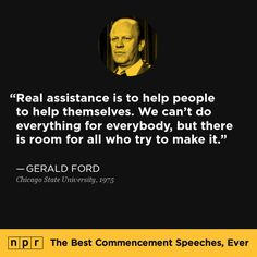 Gerald Ford Quotes Amusing 10 Inspirational Presidential Quotes  Work Hard Truths And