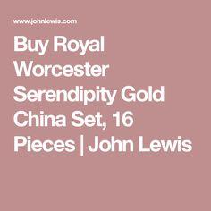 Buy Royal Worcester Serendipity Gold China Set, 16 Pieces | John Lewis