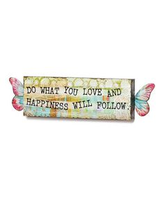 Look what I found on #zulily! 'Do What You Love' Winged Wall Art #zulilyfinds