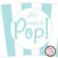Printable popcorn wrapper for She's Ready to Pop baby shower in light blue and white stripe